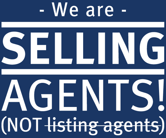 We are selling agents, not listing agents
